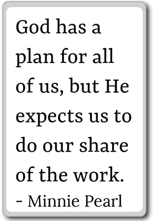 Amazoncom God Has A Plan For All Of Us But He Expects U