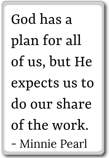 Amazon.com: God has a plan for all of us, but He expects u ...