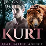 Kurt: Bear Dating Agency, Book 3 | Becca Fanning