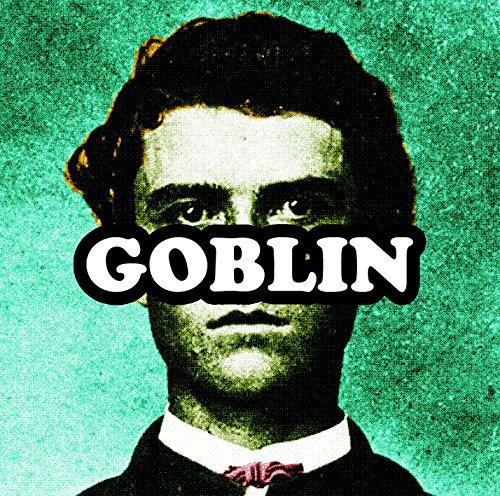 Goblin [Explicit]