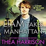 Liam Takes Manhattan: Elder Races | Thea Harrison