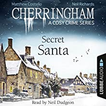 Secret Santa (Cherringham - A Cosy Crime Series: Mystery Shorts 25) Audiobook by Matthew Costello, Neil Richards Narrated by Neil Dudgeon