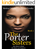 The Porter Sisters: Book 1