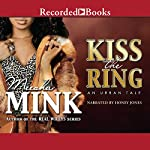 Kiss the Ring: An Urban Tale | Meesha Mink