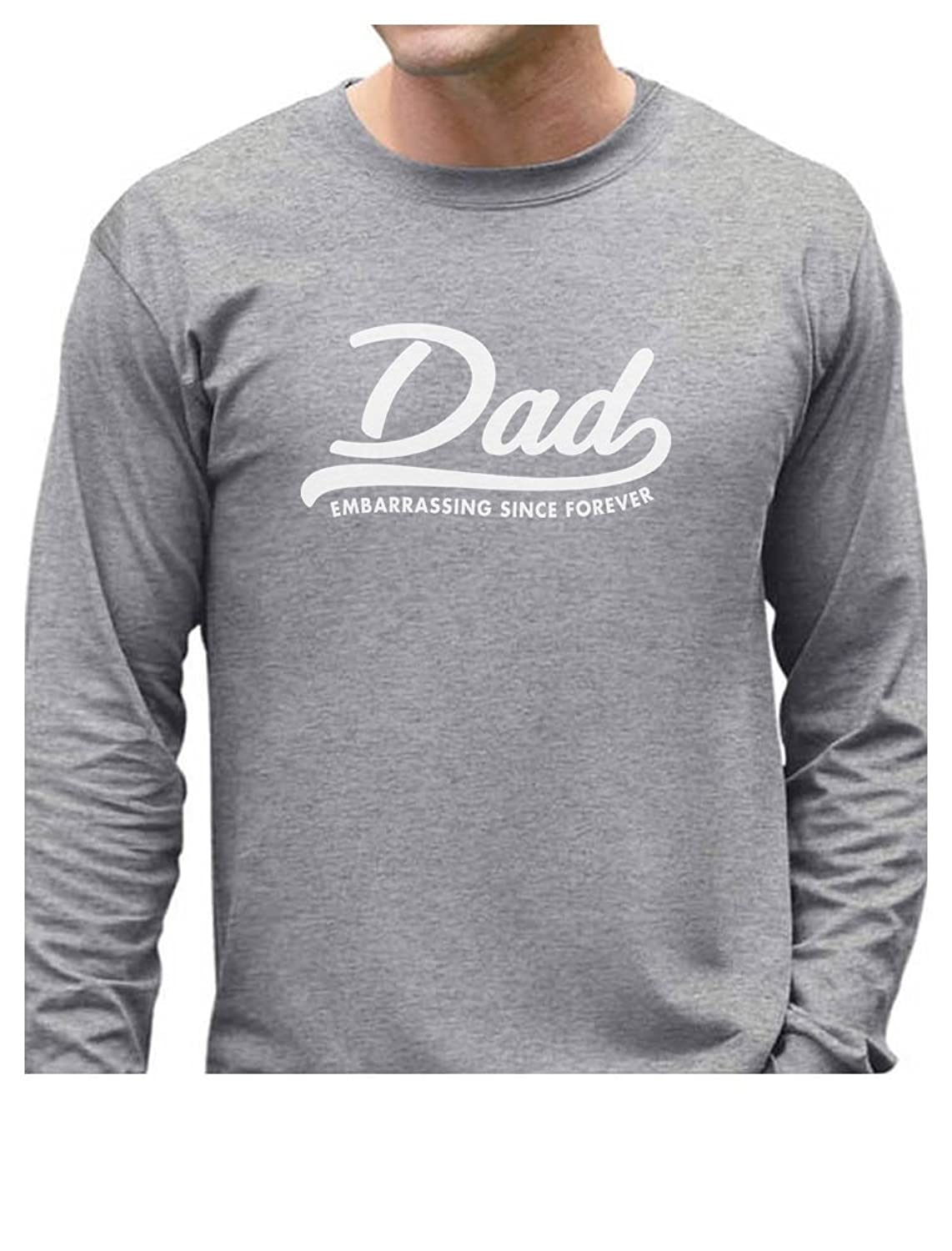 TeeStars - DAD Embarrassing Since Forever Funny Gift Long Sleeve T-Shirt