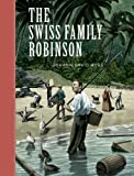 img - for The Swiss Family Robinson (Sterling Unabridged Classics) by Johann David Wyss (2006-10-28) book / textbook / text book