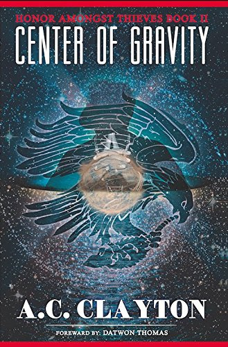 Honor Amongst Thieves II: Center of Gravity