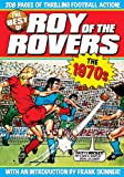 img - for The Best of Roy of the Rovers: 1970's book / textbook / text book