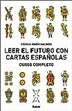 Leer el futuro con cartas españolas: Curso Completo