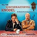 Winterkartoffelknödel: Filmhörspiel Performance by Rita Falk Narrated by Sebastian Bezzel, Simon Schwarz