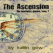 The Ascension: The Wordwick Games, Book 2 | Kailin Gow