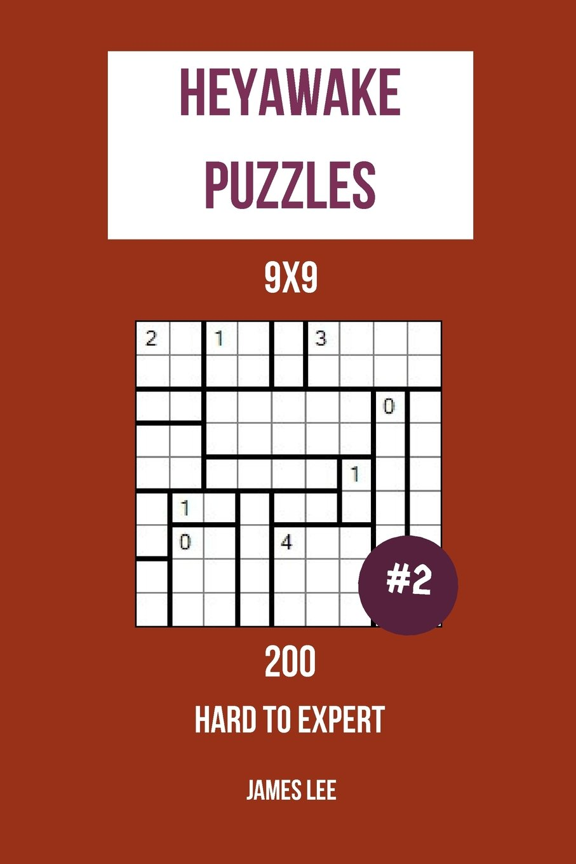 Read Online Heyawake Puzzles - 200 Hard to Expert 9x9 vol. 2 (Volume 2) pdf epub