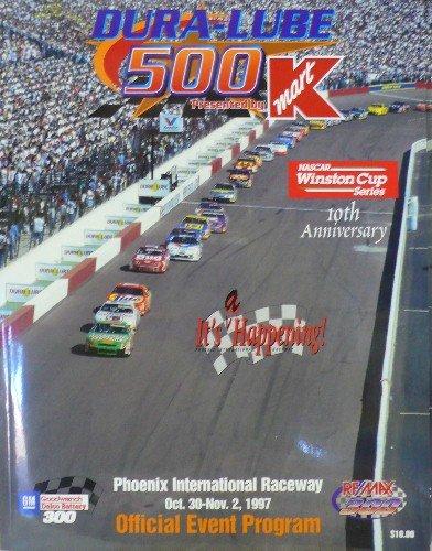 (NASCAR - Dura-Lube 500 Presented by K-Mart - Phoenix International Raceway - Official Event Program - October 30-November 2, 1997)