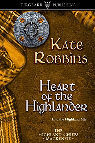 Heart of the Highlander: The Highland Chiefs Series: #5