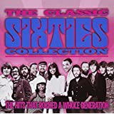 The Classic Sixties Collection: 1969-70, The Hits that Rocked a Whole Generation