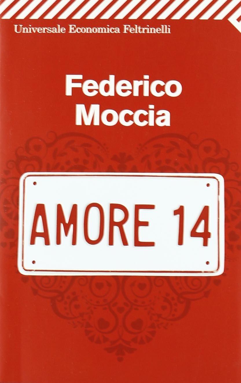 Risultati immagini per Federico Moccia - Amore 14
