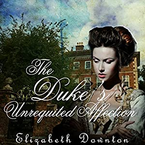 The Duke's Unrequited Affection Hörbuch