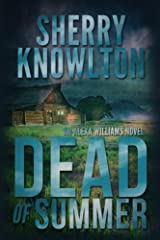 Dead of Summer: An Alexa Williams Novel Kindle Edition