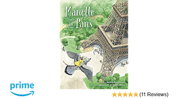 Marielle in Paris: Maxine Rose Schur, Jeanne B De Sainte Marie: 9780764979354: Amazon.com: Books