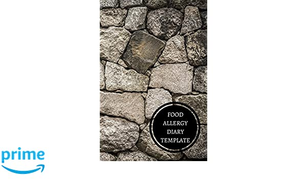 Food Allergy Diary Template Journals For All 9781521320402 Amazon Books