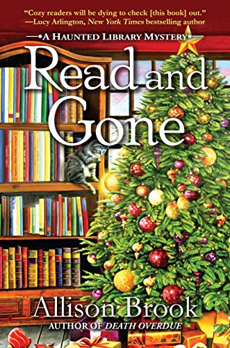 Read and Gone: A Haunted Library Mystery by [Allison Brook]