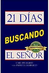 21 Días Buscando el Señor (21 Days Series nº 3) (Spanish Edition) Kindle Edition