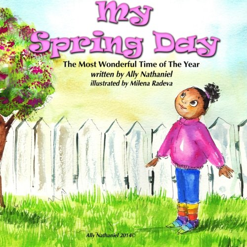Download My Spring Day (The Most Wonderful time of the Year) (Volume 1) PDF