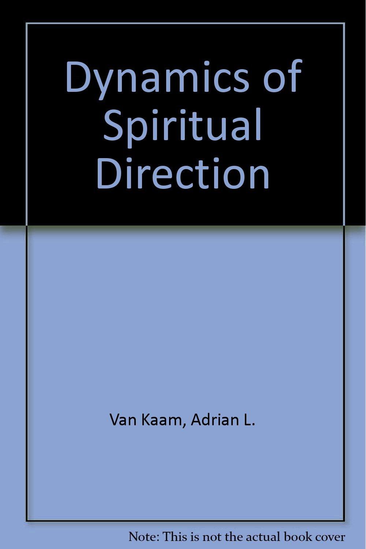 Read Online Dynamics of Spiritual Direction PDF