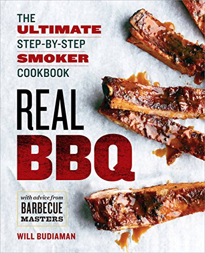 Real BBQ: The Ultimate Step-by-Step Smoker Cookbook by [Rockridge Press]
