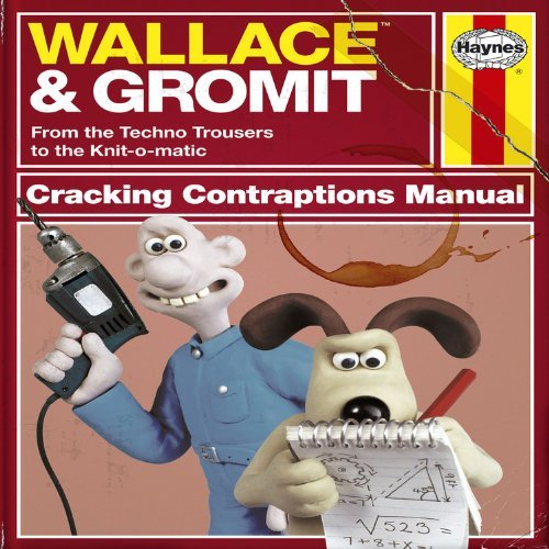 Wallace & Gromit: Cracking Contraptions Manual (Haynes Manual) by Derek Smith (4-Nov-2010) Hardcover