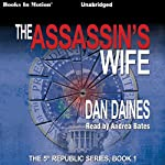 The Assassin's Wife: The Fifth Republic | Dan Daines