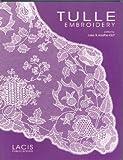 Tulle Embroidery, Kaethe Kliot, 1891656112