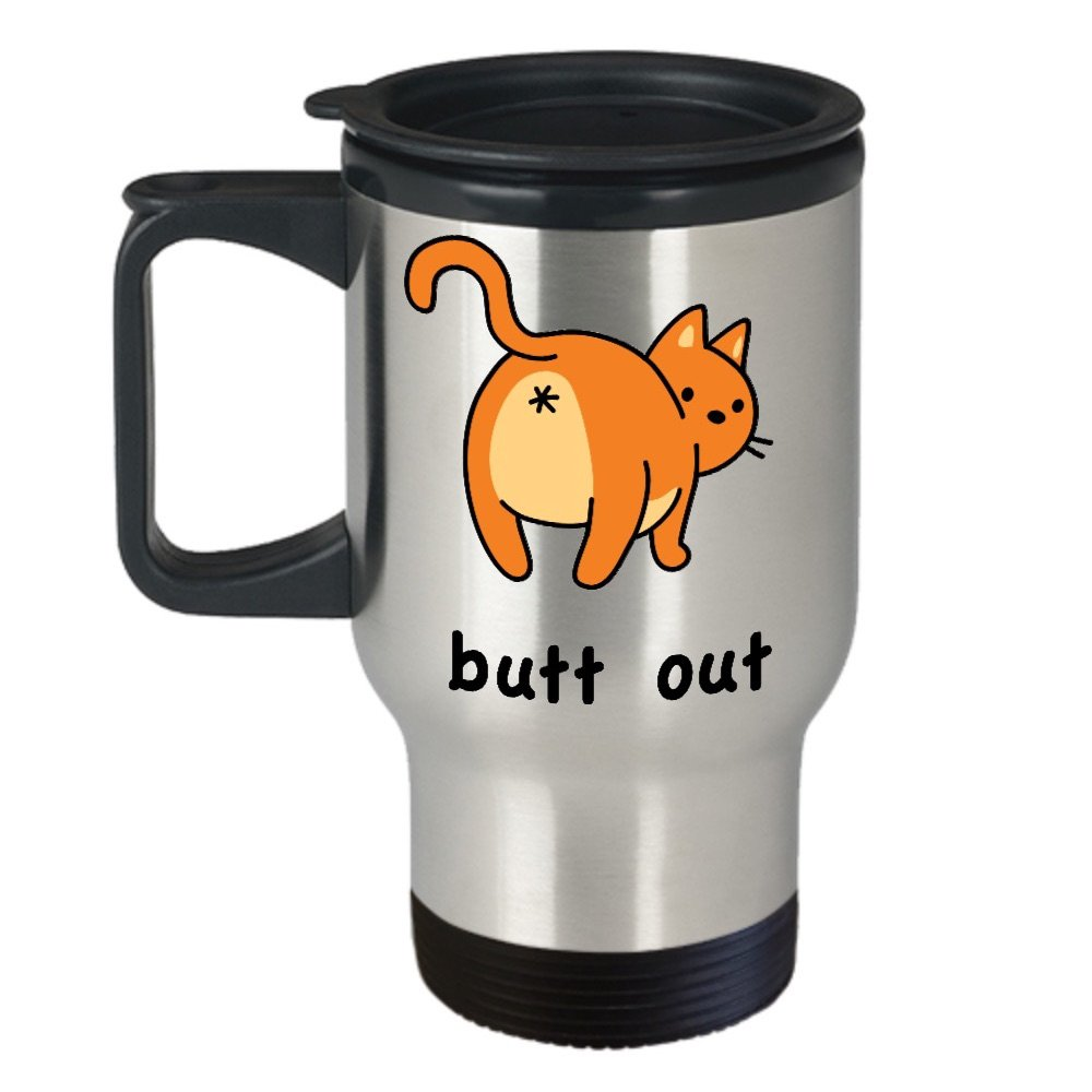 c6438cce56b Amazon.com | Cat Butt Coffee Mug - Butt Out - Stainless Steel Travel ...