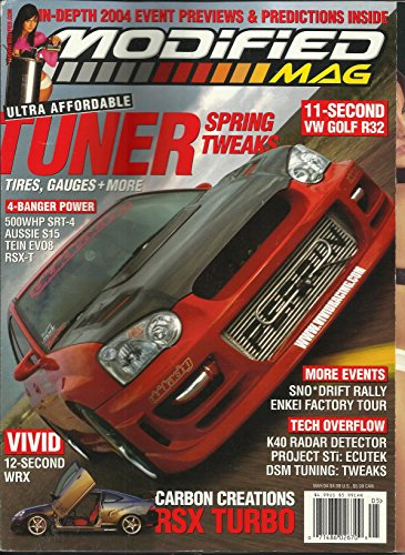 (Modified Mag Magazine May 2004 Ultra Affordable Tuner, 11-Second VW Golf R32, Vivid 12-Second WRX and More)