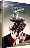 LE FESTIN NU [Blu-ray]