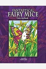 Fantastical Fairy Mice: Coloring Book Paperback