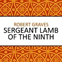 Sergeant Lamb of the Ninth Audiobook by Robert Graves Narrated by Sean Barrett