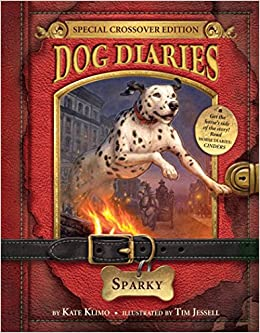Dog Diaries #9: Sparky (Dog Diaries Special Edition), by Kate Klimo