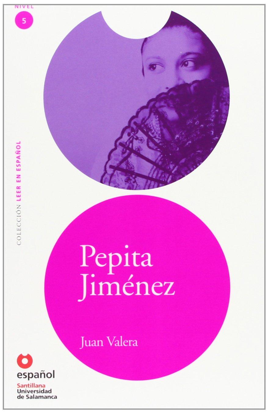 Pepita Jimenez (Leer en espanol / Read in Spanish)