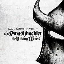 The Swashbuckler Vol. 1: The Viking Wars [Explicit]