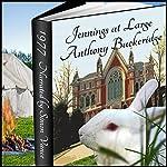 Jennings at Large   Anthony Buckeridge