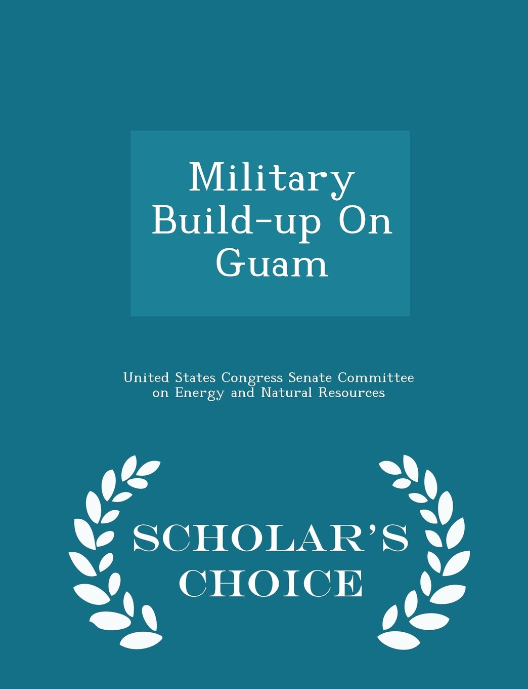 Download Military Build-up On Guam - Scholar's Choice Edition ebook