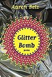 Glitter Bomb: Poems