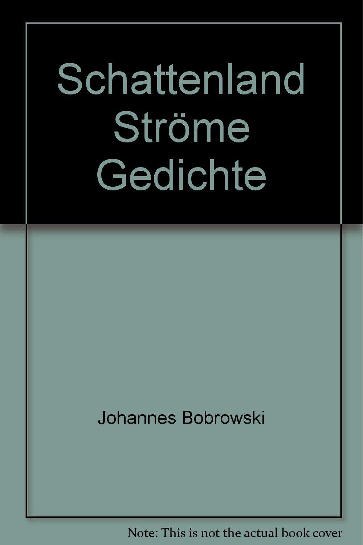 Schattenland Ströme Gedichte Johannes Bobrowski Amazoncom