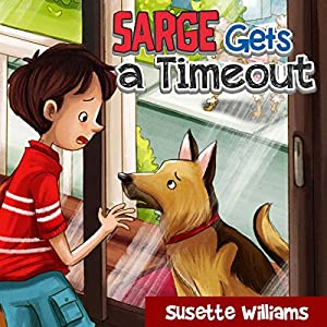 Sarge Gets a Timeout Audiobook