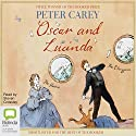 Oscar and Lucinda Audiobook by Peter Carey Narrated by Steven Crossley