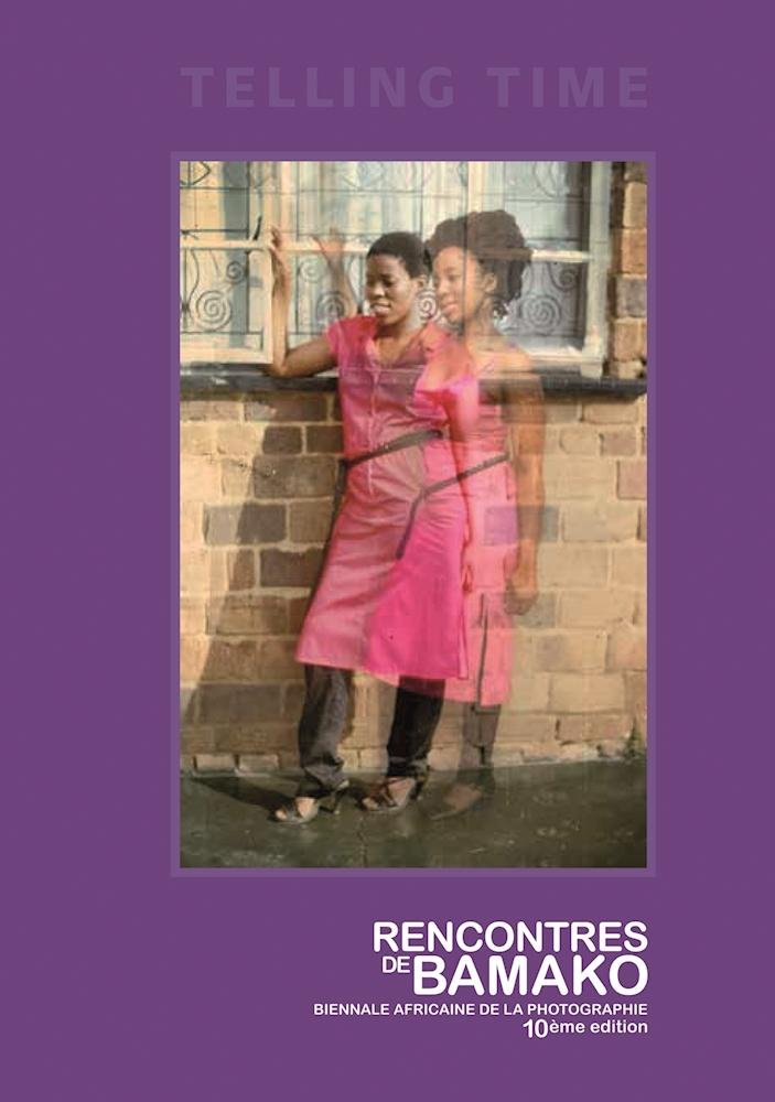 Telling Time: Rencontres de Bamako Biennale Africaine de la Photographie (English and French Edition)