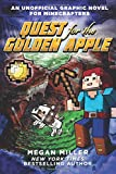 Quest for the Golden Apple: An Unofficial Graphic Novel for Minecrafters