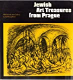 img - for Jewish Art Treasures from Prague. The State Jewish Museum in Prague and Its Collections. book / textbook / text book