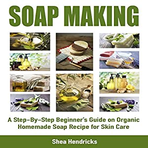 Soap Making Audiobook
